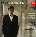 Leos Jan�cek: Sinfonietta; Taras Bulba; The Ballad of Blanik; The Fiddler's Child