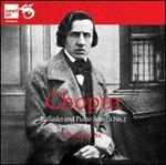 Chopin: Ballades; Piano Sonata No. 2