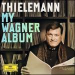 Thielemann - My Wagner Album