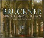 Bruckner: Complete Masses; Te Deum