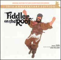 Fiddler on the Roof [30th Anniversary Edition] - Original Soundtrack