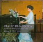 Piano Rhapsody: An Odyssey from Bach to Satie