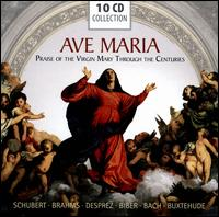 Ave Maria: Praise of the Virgin Through the Centuries -