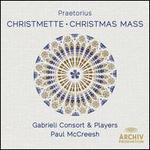 Praetorius: Christmette; Christmas Mass