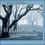 Beethoven: Symphony No. 2 Cantata on the Death of Emperor Joseph II