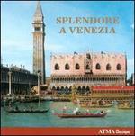 Splendore a Venezia