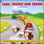 Cars, Trucks & Trains