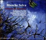 Blanche Selva: Purissima - Chants de lumi�re