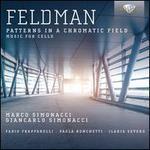 Feldman: Patterns in a Chromatic Field