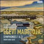 Leevi Madetoja: Symphonies 1 & 3; Okon Fuoko Suite
