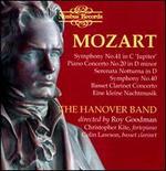 """Mozart: Symphony No. 41 """"Jupiter""""; Piano Concerto No. 20; Serenata Notturna; Symphony No. 40"""