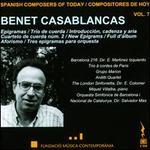 Spanish Composers of Today, Vol. 7: Benet Casablancas