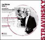 Stravinsky: Le Sacre du Printemps; Petrouchka