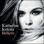 Believe [B&N Exclusive]