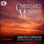 Cherished Moments-Songs of the Jewish Spirit