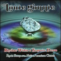 Rhythms Within a Turquoise Dream - Louie Gonnie