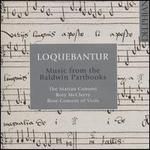 Loquebantur-Music From the Baldwin Partbooks
