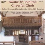 Awake & Join the Cheerful Choir