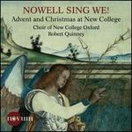 Nowell Sing We! -Advent and Christmas at New College