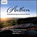 Anthem: Great British Hymns & Choral Works