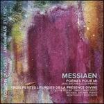 Olivier Messiaen: Poèmes Pour Mi; Trois Petites Liturgies De La Présence Divine [Jane Archibald; Cynthia Millar; Ludovic Morlot] [Seattle Symphony Media: Ssm1016]