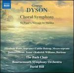 Choral Symphony / St Paul's Voyage to Melita