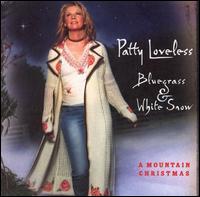 Bluegrass and White Snow: A Mountain Christmas - Patty Loveless