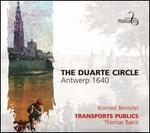 The Duarte Circle-Antwerp 1640