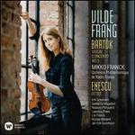 Bartok: Violin Concerto No. 1 Enescu: O