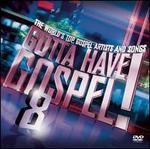 Gotta Have Gospel, Vol. 8 [2CD/1DVD]