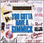 Celebrate Broadway, Vol. 2: You Gotta Have a Gimmick