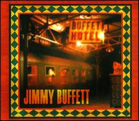 Buffet Hotel - Jimmy Buffett