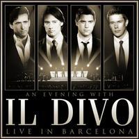 Evening with Il Divo: Live in Barcelona [CD/DVD] - Il Divo
