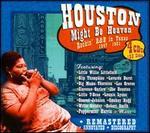 Houston Might Be Heaven: Rockin' R&B in Texas 1947-1951