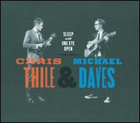 Sleep with One Eye Open - Chris Thile/Michael Daves