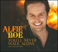 You'll Never Walk Alone: The Collection - Alfie Boe