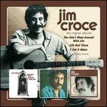 The Original Albums: Jim Croce