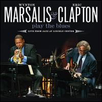 Play the Blues: Live from Jazz at Lincoln Center - Wynton Marsalis/Eric Clapton