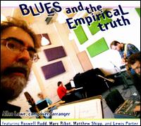 Blues and the Empirical Truth - Allen Lowe