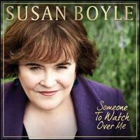 Someone to Watch Over Me - Susan Boyle