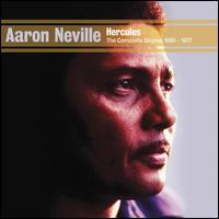 Hercules: The Complete Singles 1960-1977 - Aaron Neville