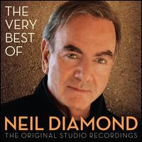 The Very Best of Neil Diamond: The Original Studio Recordings - Neil Diamond