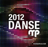 DansePlus (Much Dance) 2012 - Various Artists