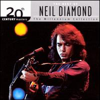 20th Century Masters - The Millennium Collection: The Best of Neil Diamond - Neil Diamond