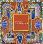 The Best of Inti-Illimani