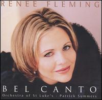 Bel Canto - Ren�e Fleming