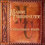 Mark Chesnutt-Greatest Hits