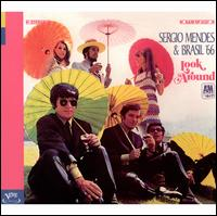 Look Around - Sergio Mendes & Brasil '66
