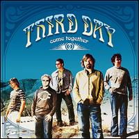 Come Together - Third Day