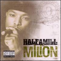 Million - Half a Mill